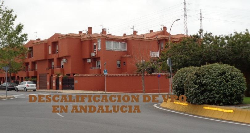 vivienda de protección oficial en Andalucía: Descalificación